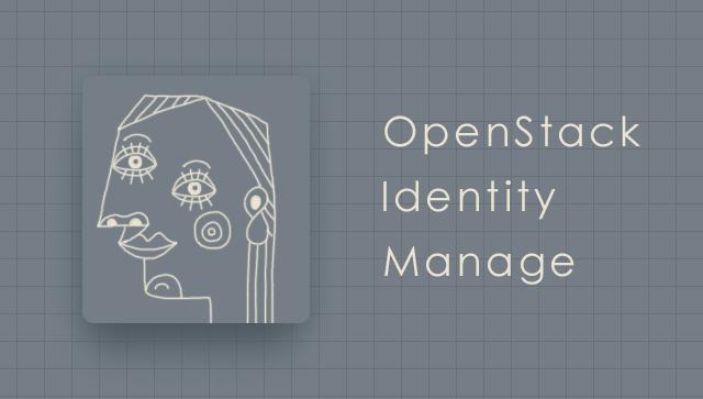 OpenStack Identity Manage